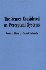 The Sense Considered as Perceptual Systems