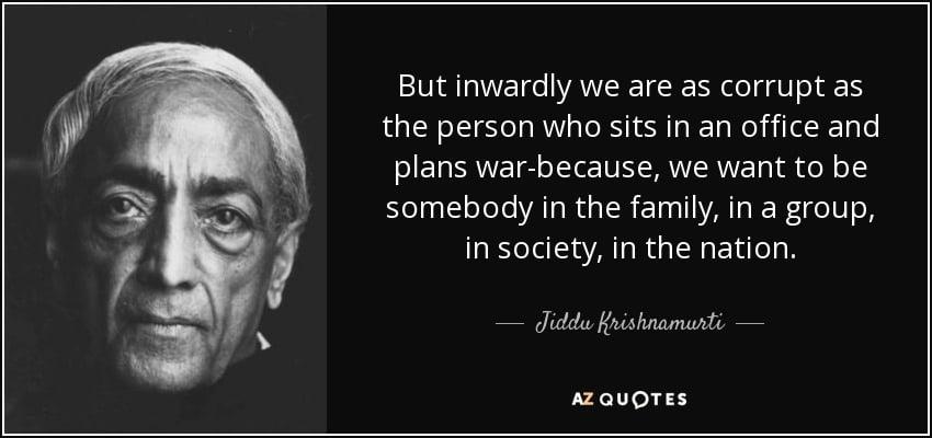 J Krishnamurti on corruption